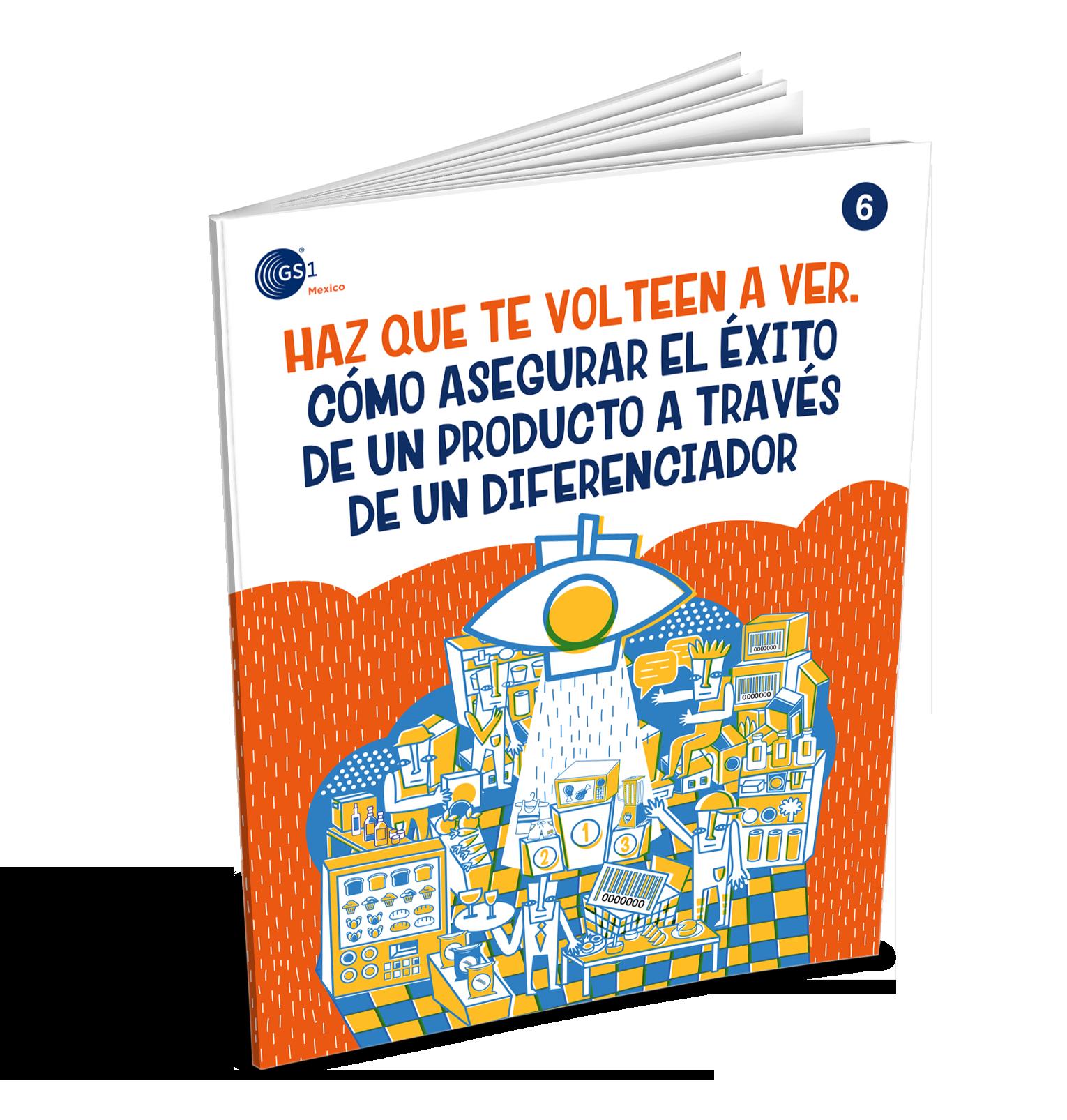 Portada eBook como lograr el exito a traves de un diferenciador GS1 Mexico 2018